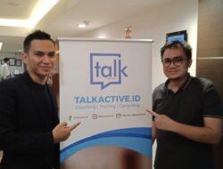 Tingkatkan Kemampuan Komunikasi, Talkactive.id Konsisten Gelar Workshop