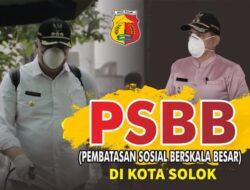 22 April 2020, Kota Solok Resmi Berlakukan PSBB